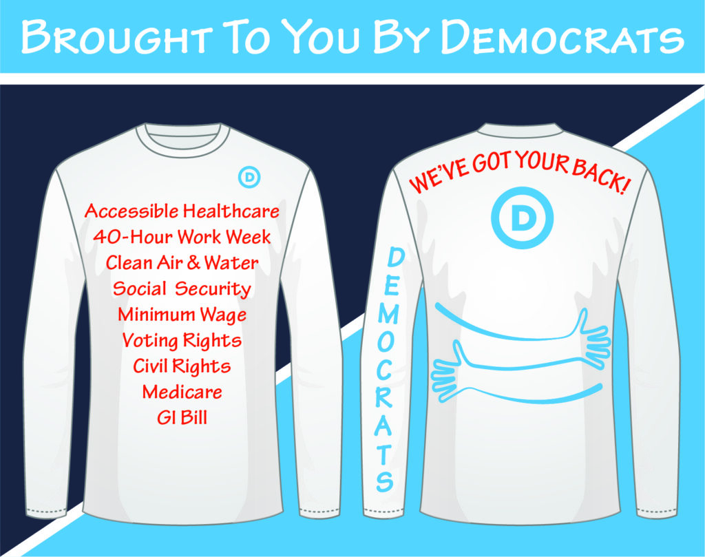 Brought to You by Democrats on t-shirt