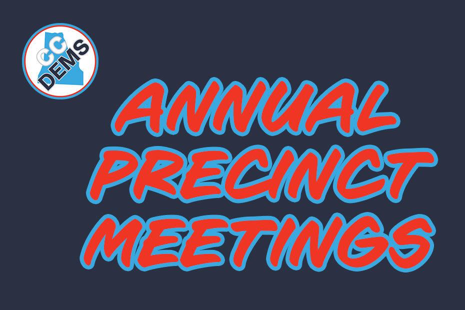 Annual Precinct Meetings