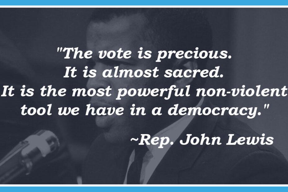"John Lewis ""the Vote Is Precious"""